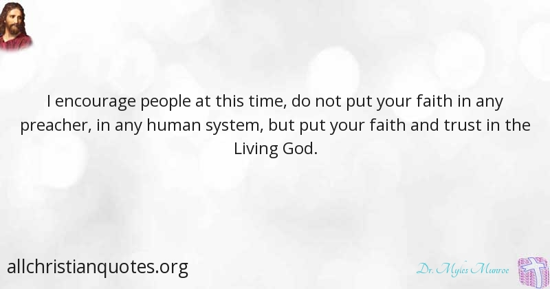 Dr Myles Munroe Quote About Faith People Trust System