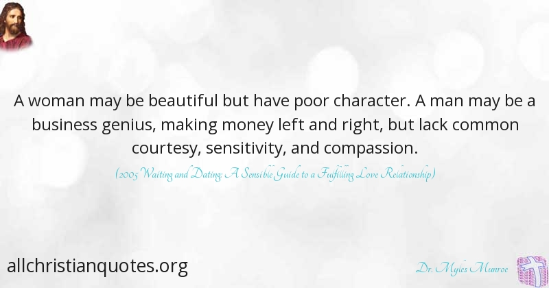 Dr Myles Munroe Quote About Character Compassion Woman Poor