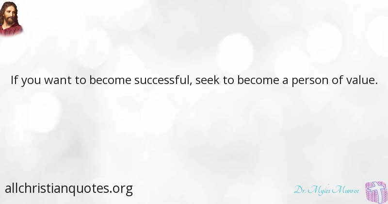 Dr Myles Munroe Quote About Person Value You Successful