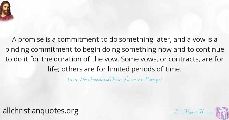 dr myles munroe quote about duration life promise