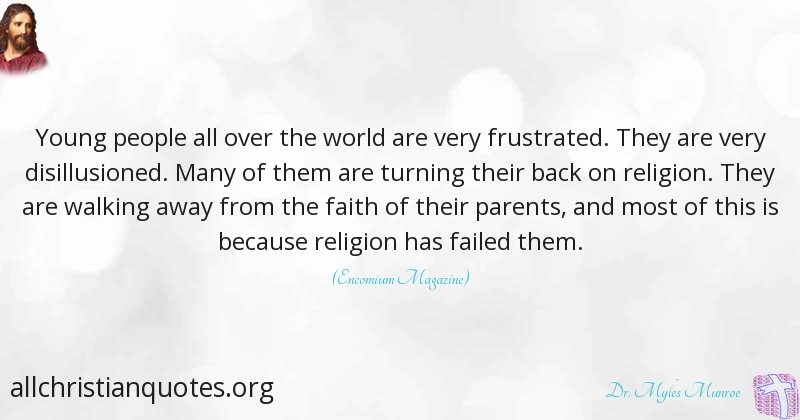 Dr Myles Munroe Quote About People Religion World Young