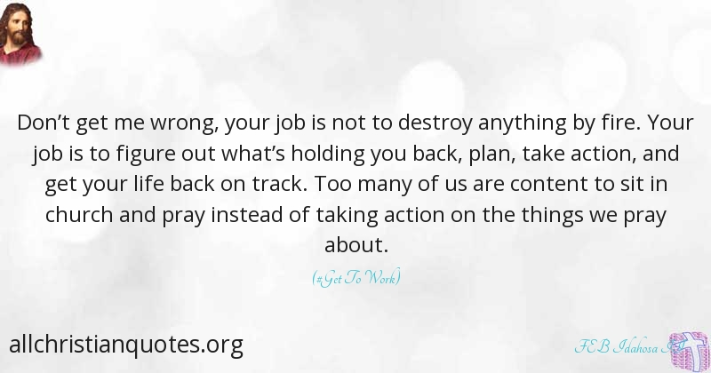 Feb Idahosa Ii Quote About Action Church Fire Job All