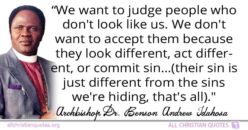 Benson Andrew Idahosa Quote About Appreciate Church Teach