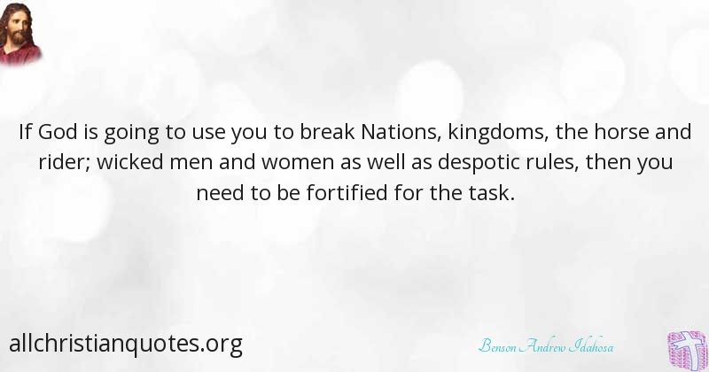 Benson Andrew Idahosa Quote About God Need You Nations