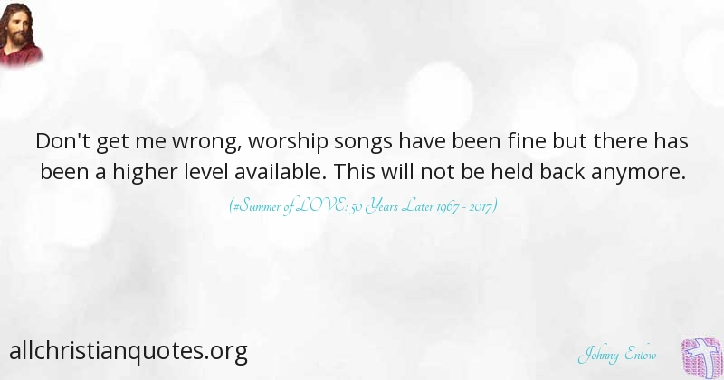 Johnny Enlow Quote About Worship All Christian Quotes