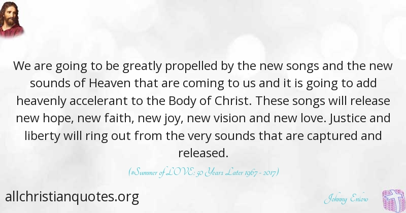 Johnny Enlow Quote about: #Heaven, #Vision, #Body Of Christ ...