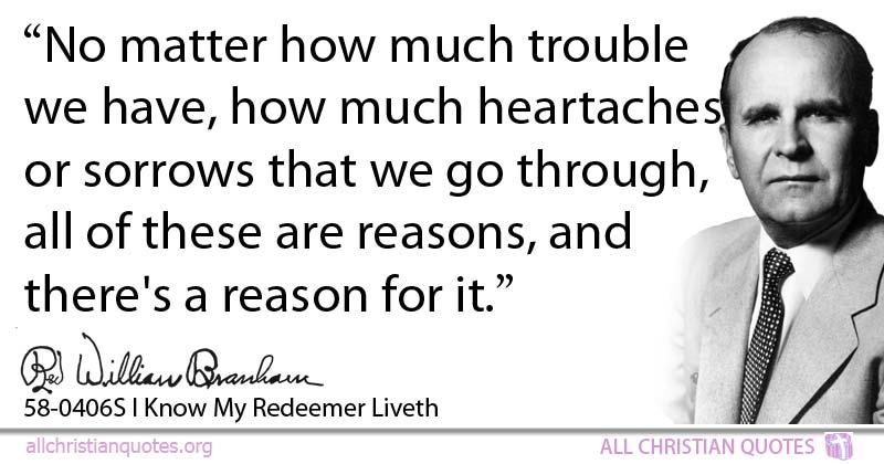 William Marrion Branham Quote about: #Trouble, #No Matter ...