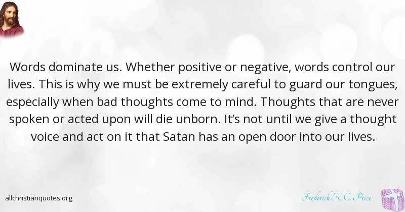 Positive Christian Quotes Best Frederick K.cprice Quote About Control Negative Thought