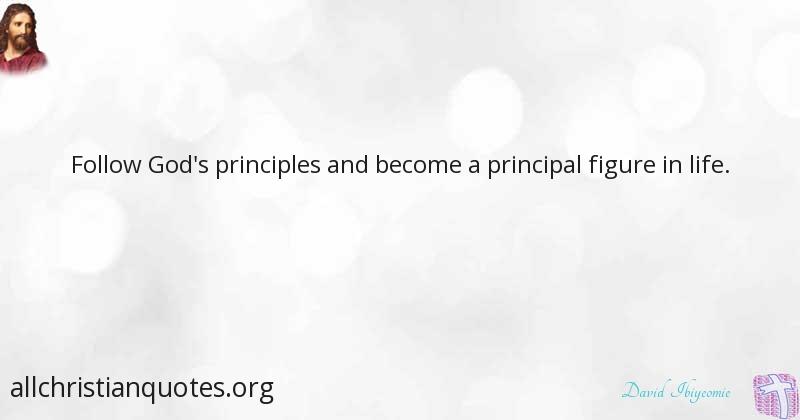 David Ibiyeomie Quote About God Life Principles Figure