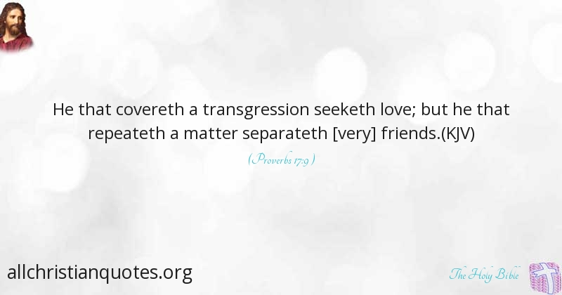 The Holy Bible Quote About Love Forgiveness Friends