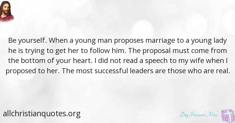 Dag Heward Mills Quote About Marriage Wife Yourself Leaders