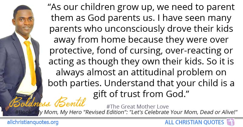 Boldness Bentil Quote About Children Grow Parenting