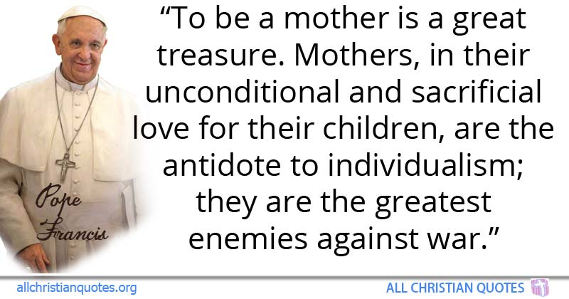 Pope Francis Quote About Compassion Women Mother's Day Nurse Gorgeous Pope Francis Quotes On Love