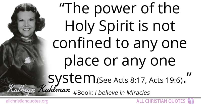 Kathryn Kuhlman Quote About Holy Spirit Place Power System Best Quotes About The Holy Spirit