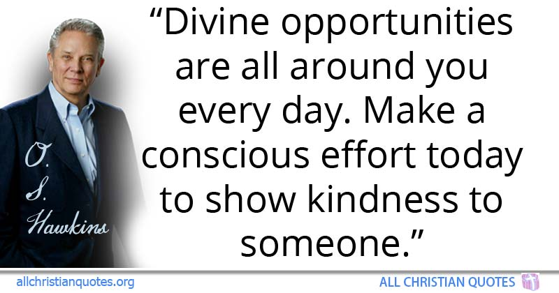 greatest motivational christian quotes about kindness all