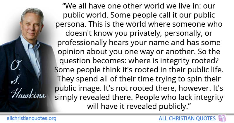O S Hawkins Quote About Live People Professional World