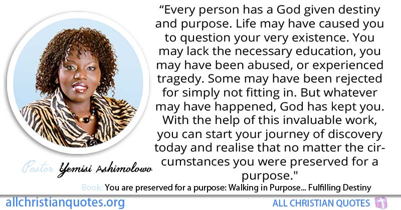 Yemisi Ashimolowo Quote About Destiny Life Purpose Existence