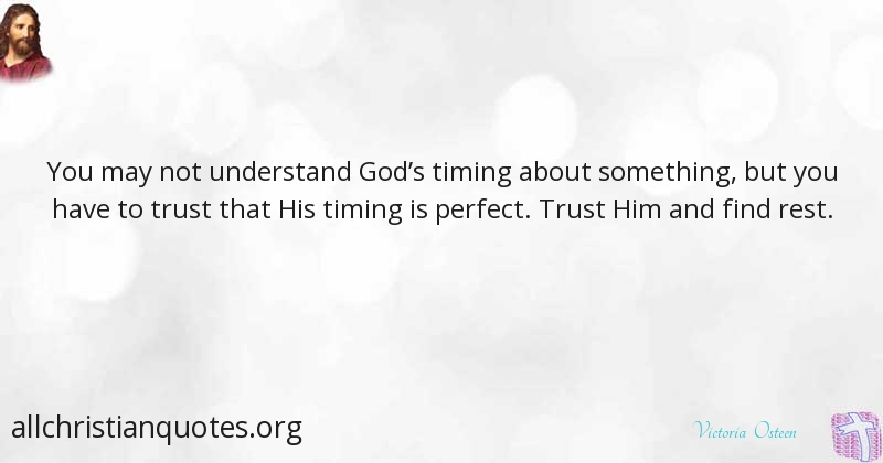 Victoria Osteen Quote About Perfect Trust Understand Gods