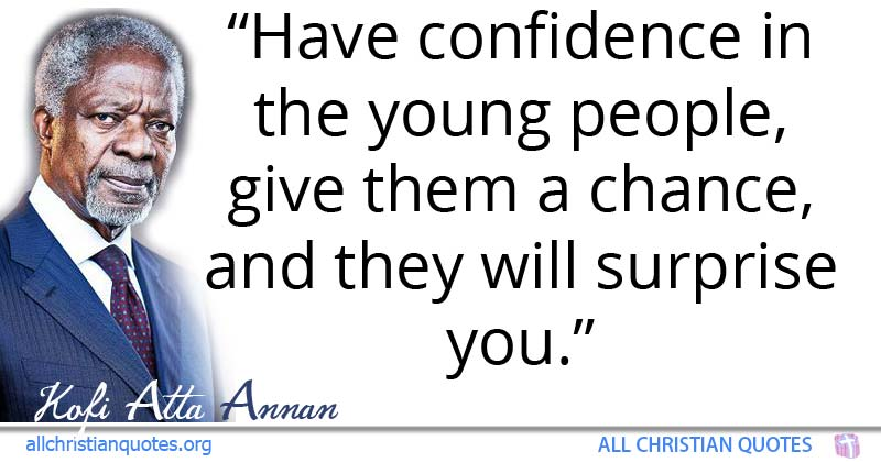 Kofi Atta Annan Quote About Confidence People Young