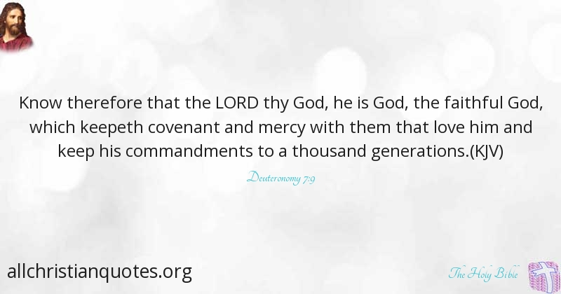 The Holy Bible Quote about: #Keep, #Covenant, #Faithful ...