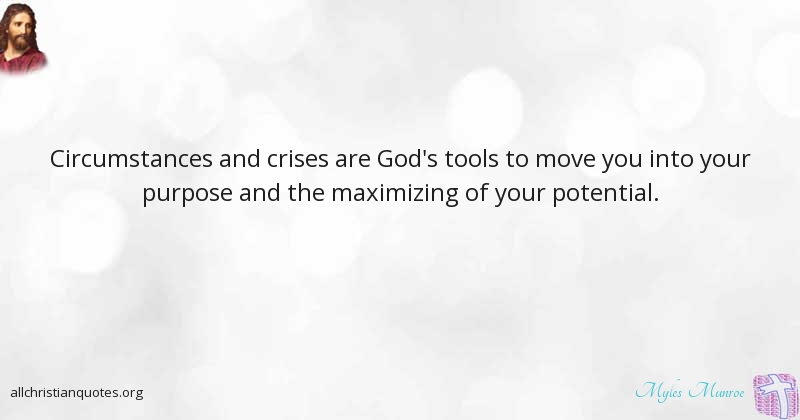 Myles Munroe Quote About: #Circumstances, #Potential