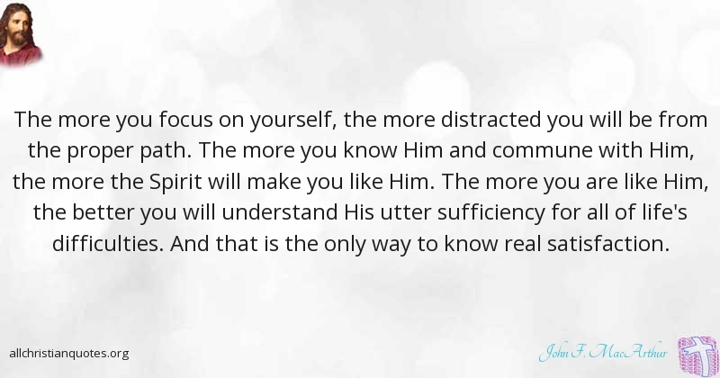 Focus On Yourself Quotes John F. MacArthur Quote about: #Focus, #Yourself, #Exhausted  Focus On Yourself Quotes