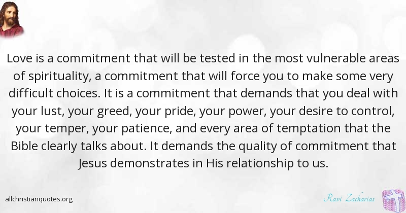 Ravi Zacharias Quote About Bible Difficult Love