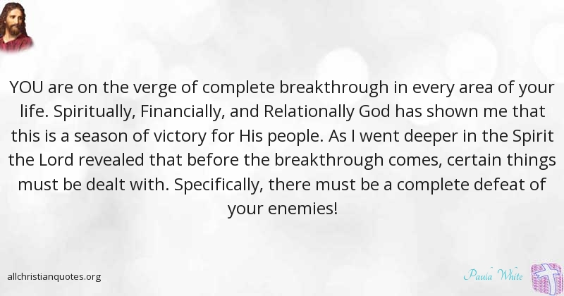 paula white quote about fastened things victory beyond