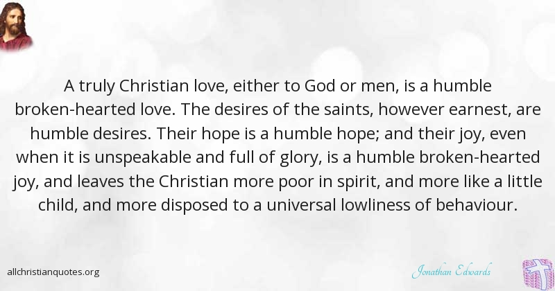 Christian Love Quotes Extraordinary Jonathan Edwards Quote About Christian Hope Love