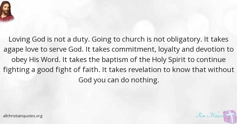 Ronnie Ron Millevo Quote About Church Duty Humble