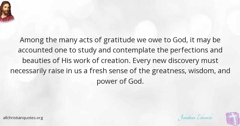 Discovery Quotes Extraordinary Jonathan Edwards Quote About Gratitude Wisdom Discovery