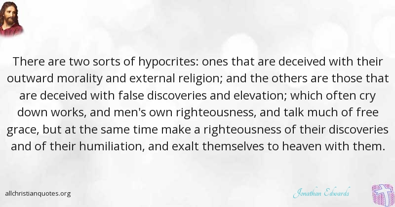 Jonathan Edwards Quote about: #Hypocrites, #Religion ...