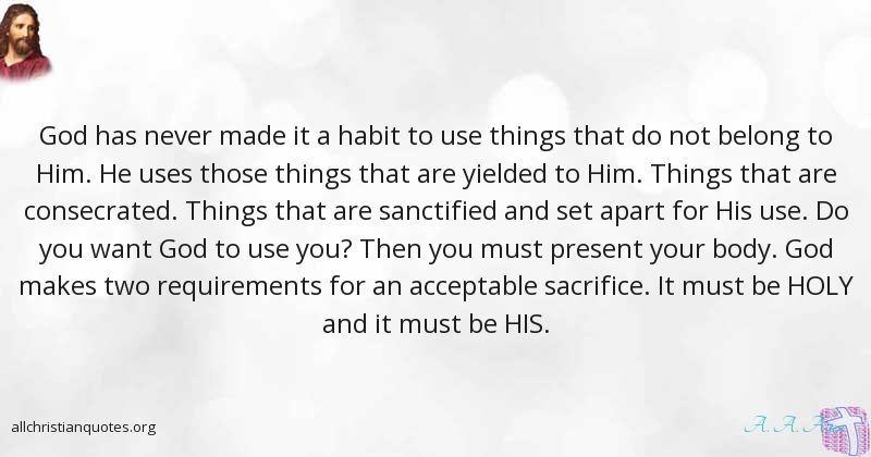 A A Allen Quote About Habit Sacrifice Things Impossibility