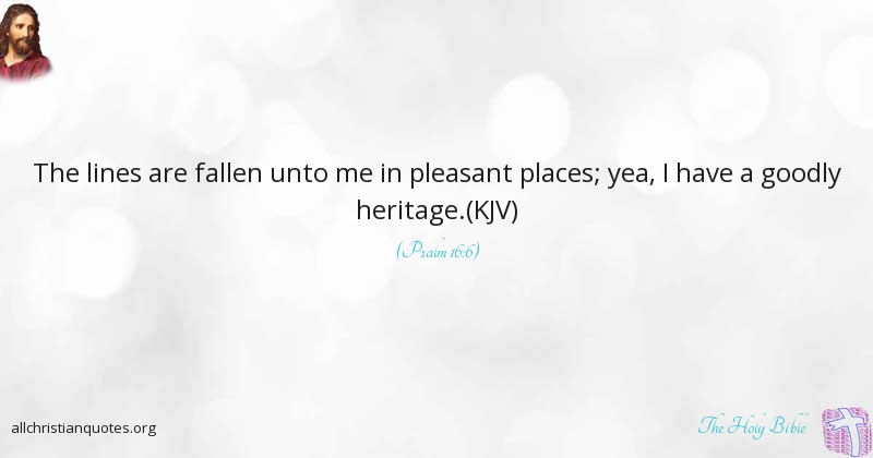 the holy bible quote about heritage pleasant confusion