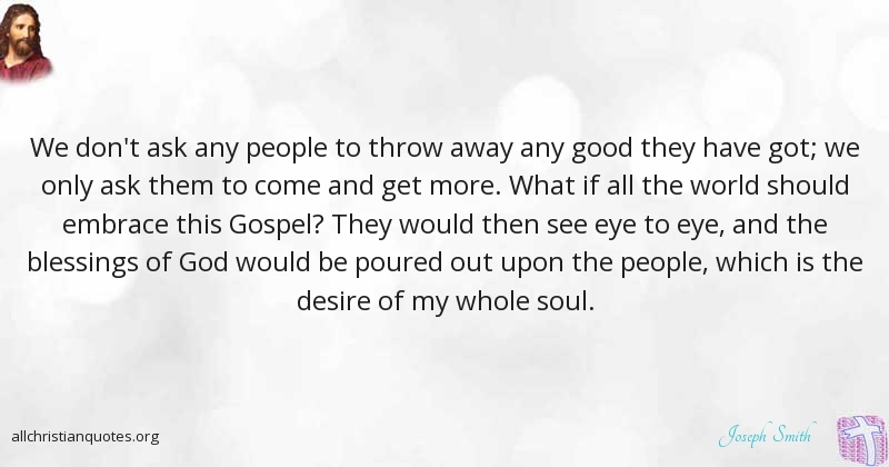 Joseph Smith Quote about: #Blessings, #Good, #People ...