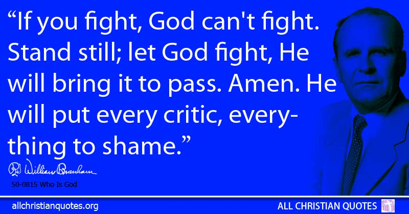 William Marrion Branham Quote About Everything Fight Pass
