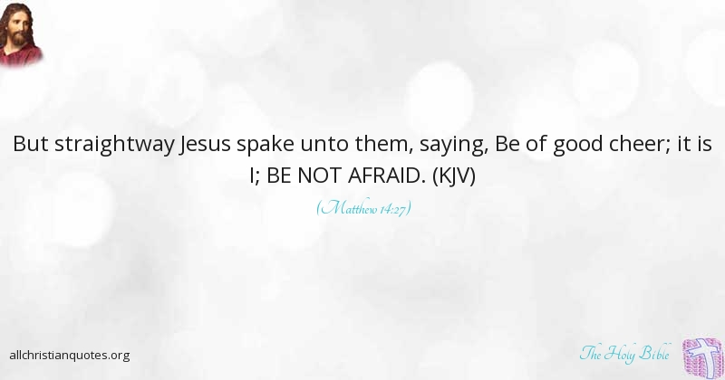 The Holy Bible Quote About Fear Not Path Teach Fulfil All