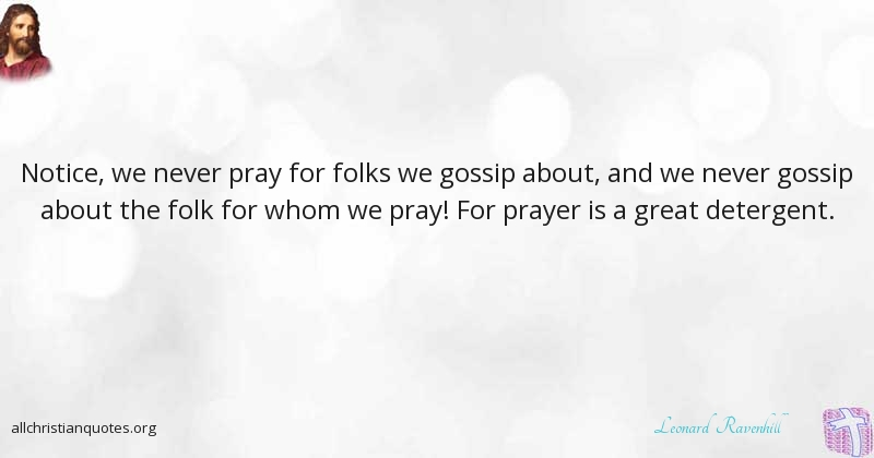 Leonard Ravenhill Quote About Prayer Great Accelerate Reduce