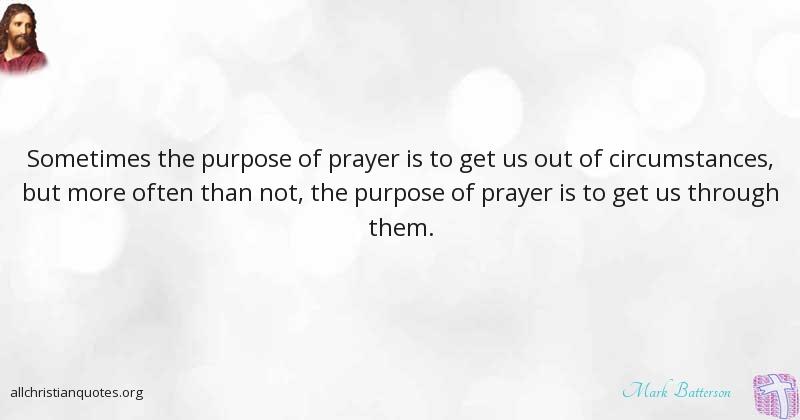 Mark Batterson Quote About: #Prayer, #Circumstances