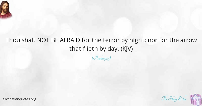 Arrow Quotes Best The Holy Bible Quote About Fear Not Prosperity Bitterness