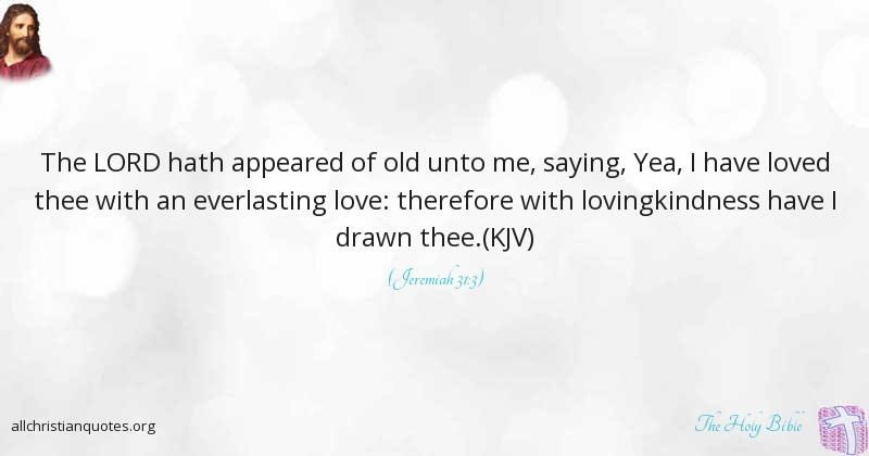 the holy bible quote about love lovingkindness