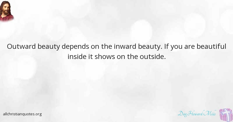 Dag Heward Mills Quote About Beauty Traitors Betrayal