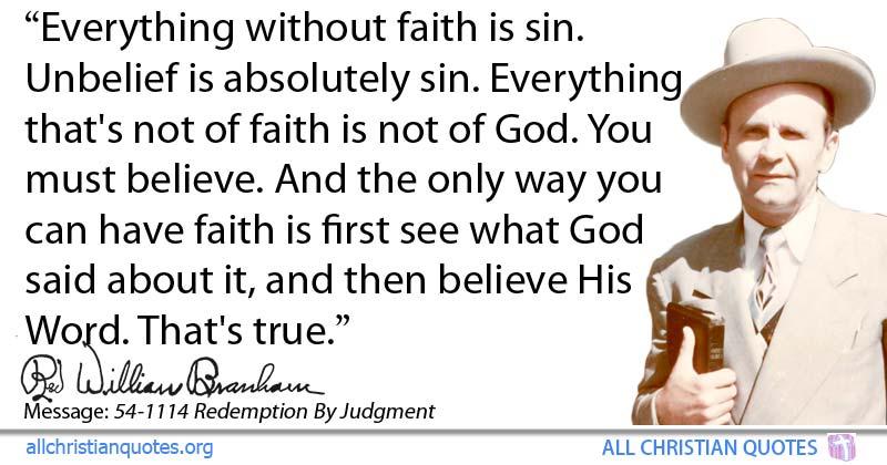 William Marrion Branham Quote about: #Believe, #Faith, #Sin ...