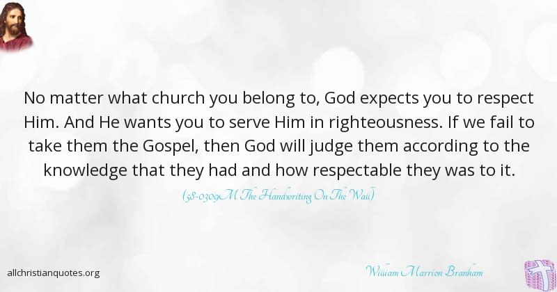 William Marrion Branham Quote About Church Gospel Knowledge