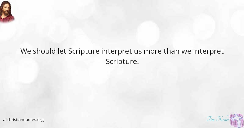 Tim Keller Quote About Character More Scripture Infirmity Adorable Timothy Keller Quotes