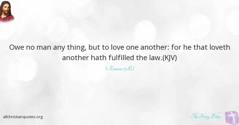 Love One Another Quotes The Holy Bible Quote About Bring  All Christian Quotes