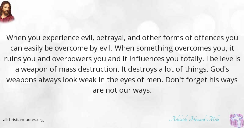 adelaide heward mills quote about evil experience overcome