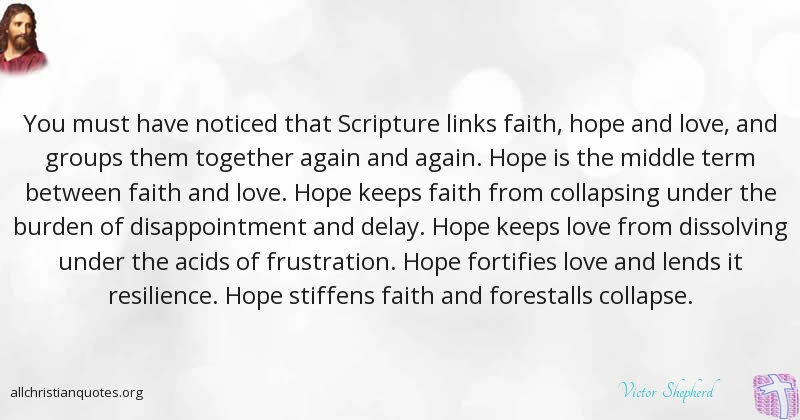 Faith Love Hope Quotes Victor Shepherd Quote About Faith Hope Love Ways   All