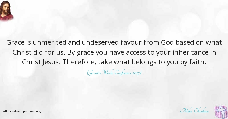 Mike Okonkwo Quote About Faith Favour Grace Bride All