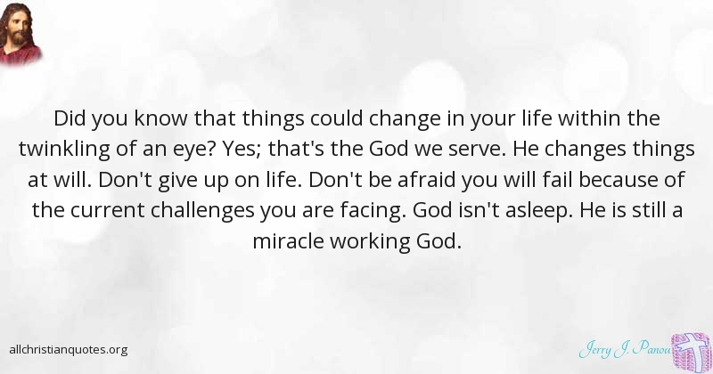 Jerry J  Panou Quote about: #Life, #Miracle, #Sacrificed